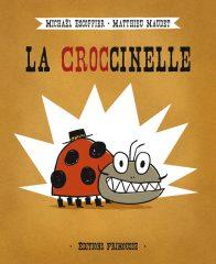 La Croccinelle d'Escoffier et Maudet