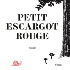 Petit escargot rouge de Rascal