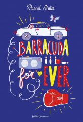 Barracuda for ever de Pascal Ruter