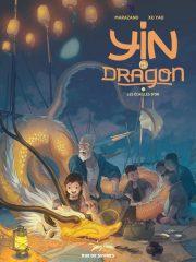 Yin et le dragon T.2 de Marazano et Xu Yao