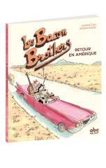 Les Bacon Brothers, Retour en Amérique