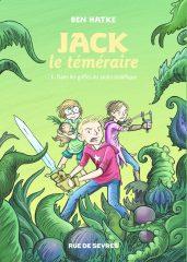 Jack le téméraire T.1 de Ben Hatke