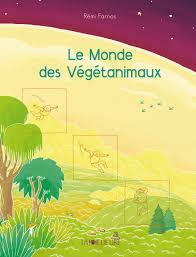 monde des vegetanimaux