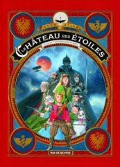 Le Château des étoiles T.3 d'Alex Alice