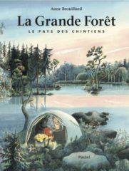 La Grande Forêt d'Anne Brouillard