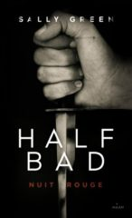 Half Bad T.2 de Sally Green