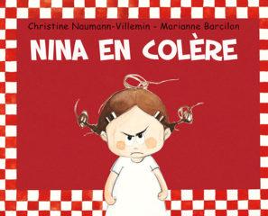 Nina en colère de Naumann-Villemin et Barcilon