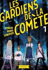 Les Gardiens de la Comète T.1 d'Olivier Gay