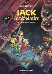 Jack le téméraire T.2 de Hatke
