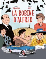 La Bobine d'Alfred de Ferdjoukh et Pitz