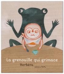 La Grenouille qui grimace de Herbéra