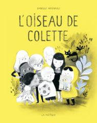 L'Oiseau de Colette d'Arsenault