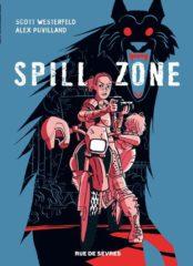 Spill Zone T.1 de Westerfeld et Puvilland