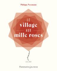 Le Village aux mille roses de Nessmann