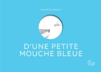 D'une petite mouche bleue de Friman