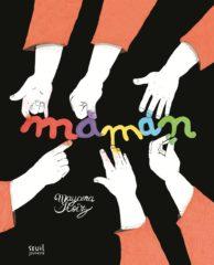 Maman de Mayana Itoïz