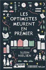 Les Optimistes meurent en premier de Nielsen