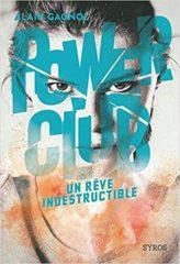 Power Club T.3 d'Alain Gagnol