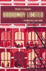 Broadway Limited T.1 de Malika Ferdjoukh