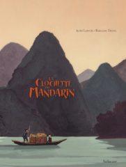 La Clochette du Mandarin de Laroche et Truong