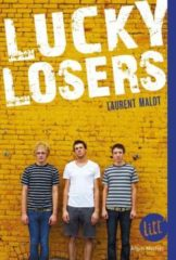 Lucky Losers de Laurent Malot