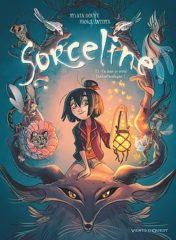 Sorceline T.1 de Douyé et Antista