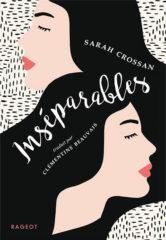 Inséparables de Sarah Crossan
