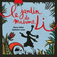 Le Jardin de Madame Li de Sellier et Louis