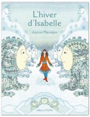 L'Hiver d'Isabelle de Jeanne Macaigne