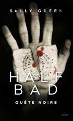 Half Bad T.3 de Sally Green