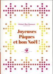 Joyeuses Pâques et bon Noël ! de Ben Kemoun