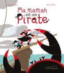 Ma maman est une pirate de Surugue et Saillard