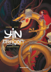 Yin et le dragon T.3 de Marazano et Xu Yao