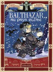 Balthazar au pays Blême de Corteggiani et Domecq