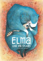 Elma, une vie d'ours T.1 de Chabbert et Mazé