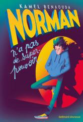 Norman n'a pas de super-pouvoir de Kamel Benaouda