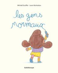 Les Gens normaux d'Escoffier et Monloubou