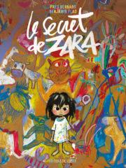 Le Secret de Zara de Bernard et Flao