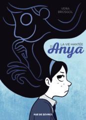 La Vie hantée d'Anya de Vera Brosgol