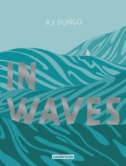 In Waves d'AJ Dungo